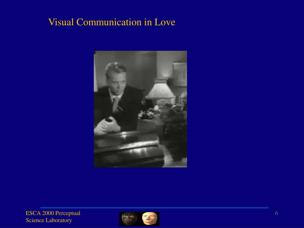 Visual Communication in Love