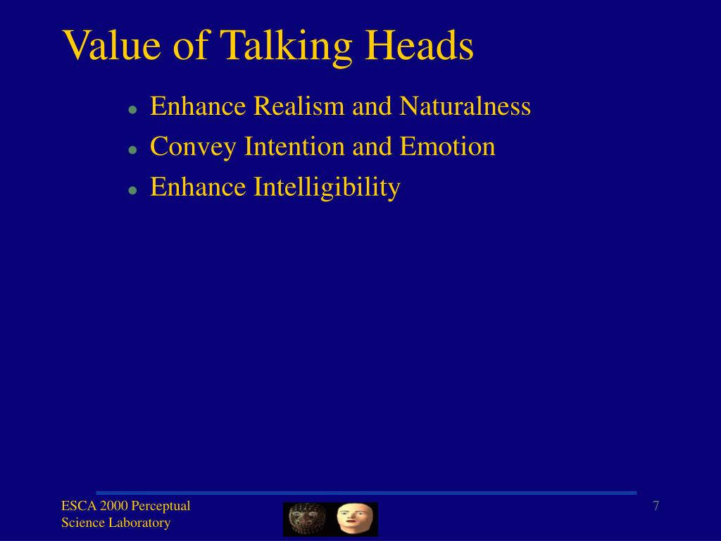 Value of Talking Heads