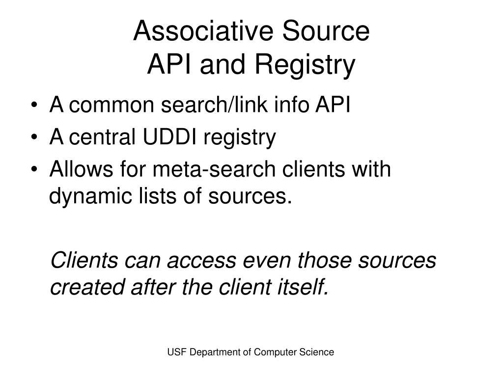 Associative Source