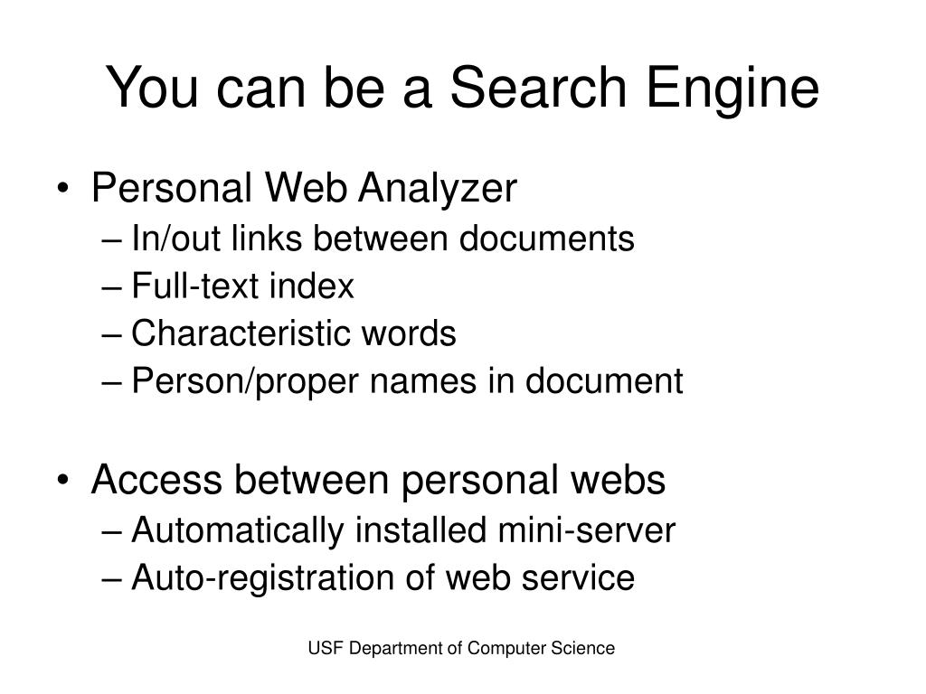 You can be a Search Engine