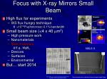 focus with x ray mirrors small beam