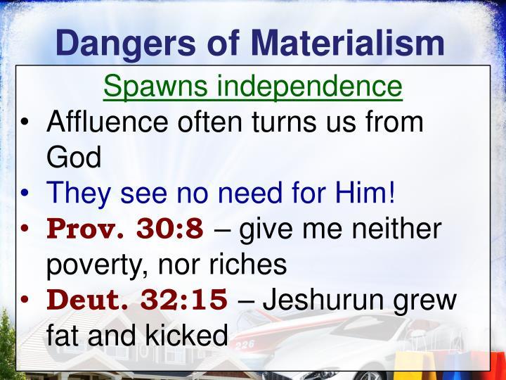 Dangers of Materialism