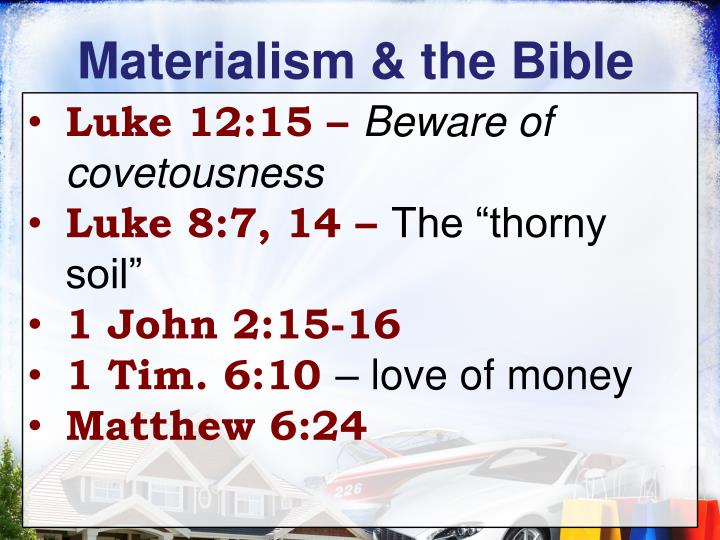 Materialism & the Bible