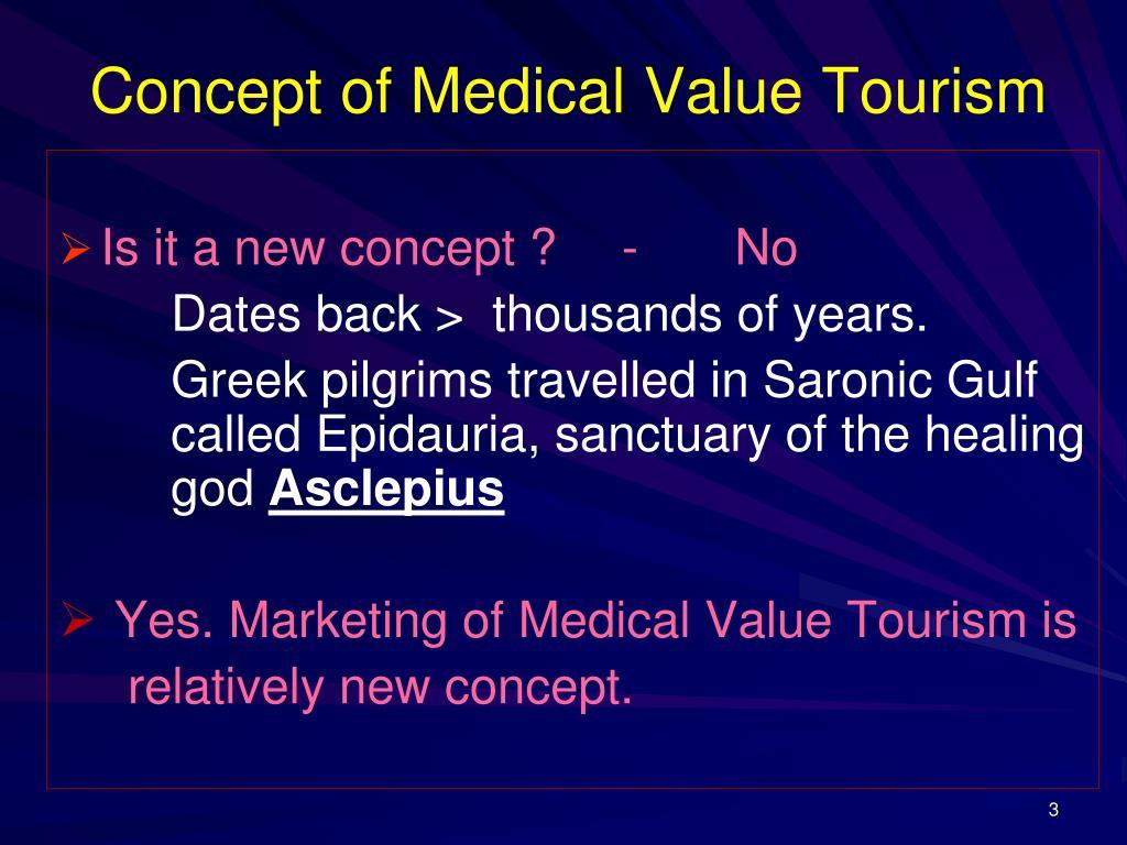 Concept of Medical Value Tourism