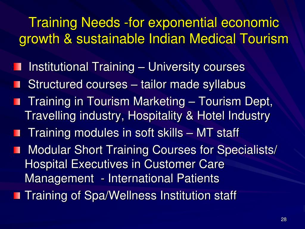 Training Needs -for exponential economic growth & sustainable Indian Medical Tourism