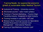 training needs for exponential economic growth sustainable indian medical tourism