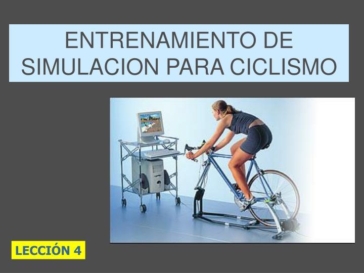 ENTRENAMIENTO DE SIMULACION PARA CICLISMO
