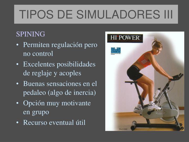 TIPOS DE SIMULADORES III