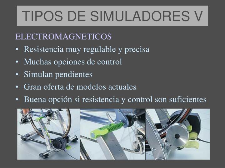 TIPOS DE SIMULADORES V