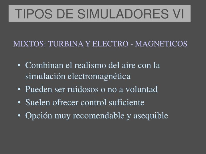 TIPOS DE SIMULADORES VI