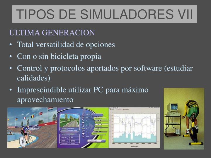 TIPOS DE SIMULADORES VII