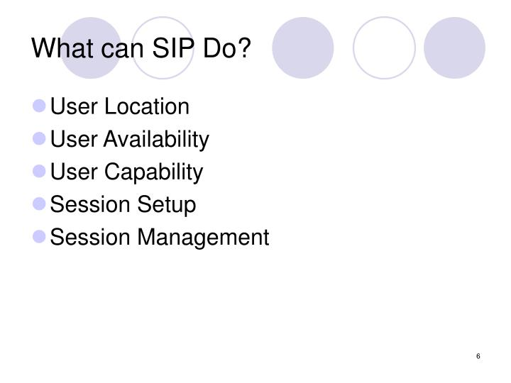 What can SIP Do?