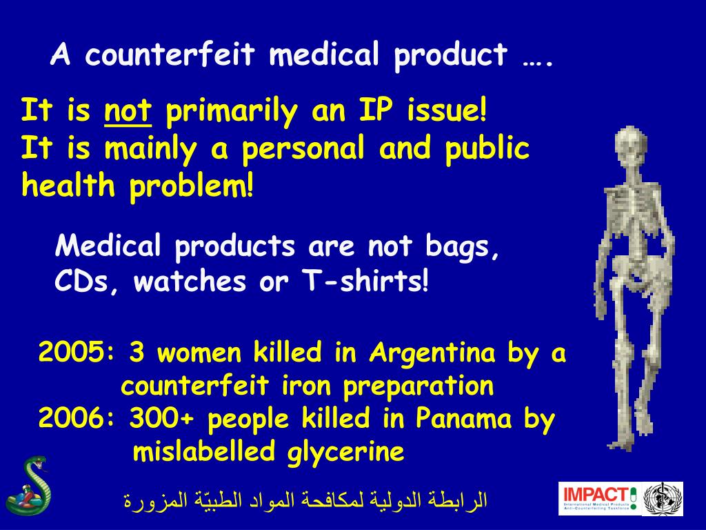 A counterfeit medical product ….