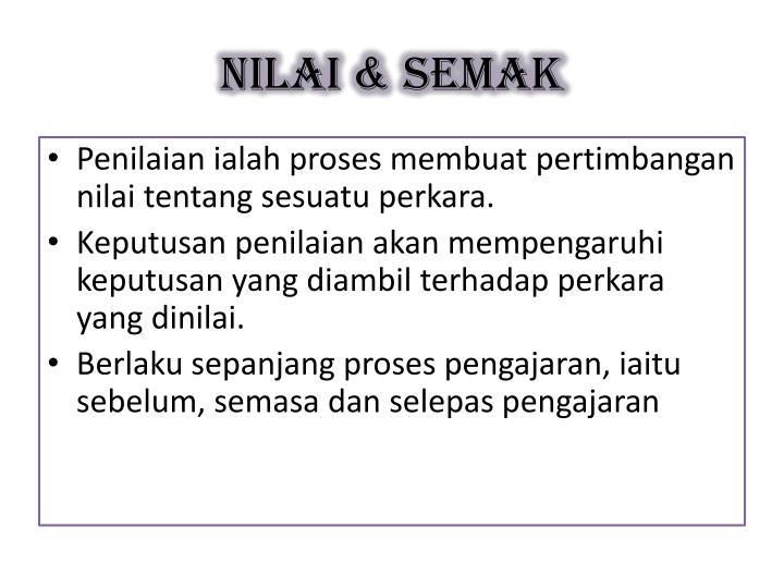 NILAI & SEMAK