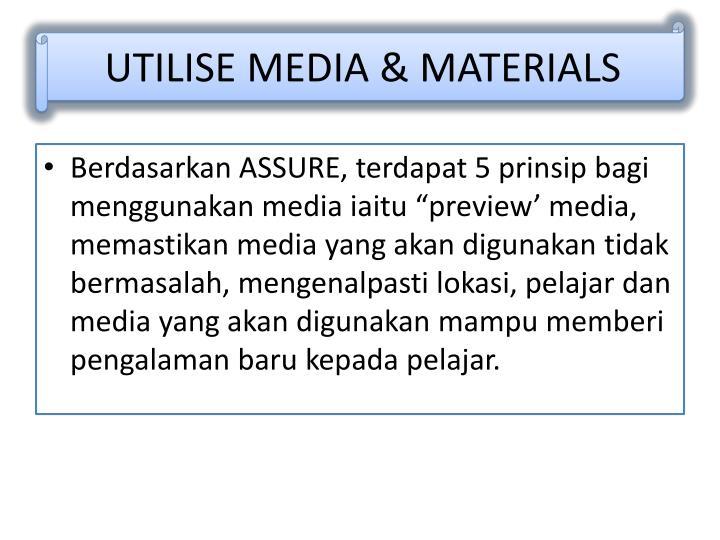 UTILISE MEDIA & MATERIALS