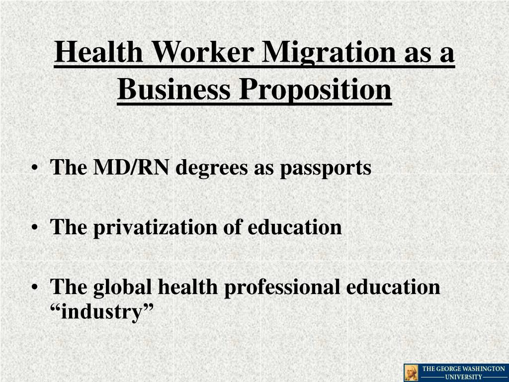 Health Worker Migration as a Business Proposition