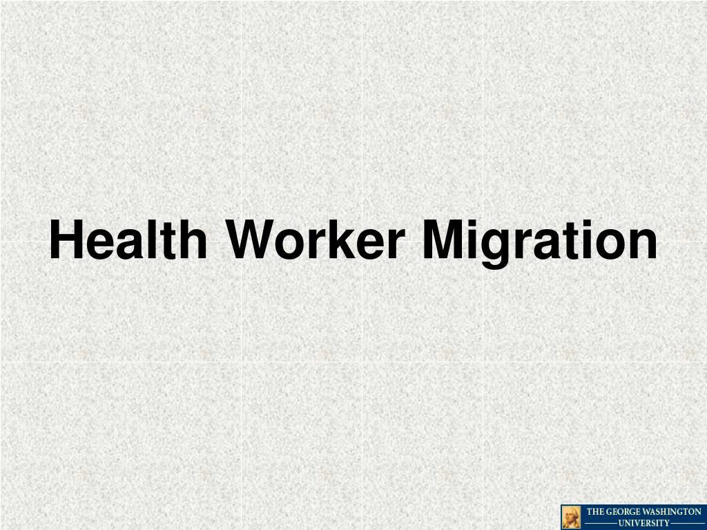 Health Worker Migration