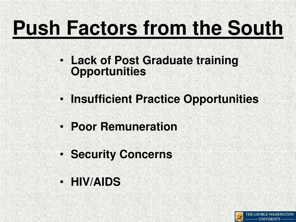 Push Factors from the South