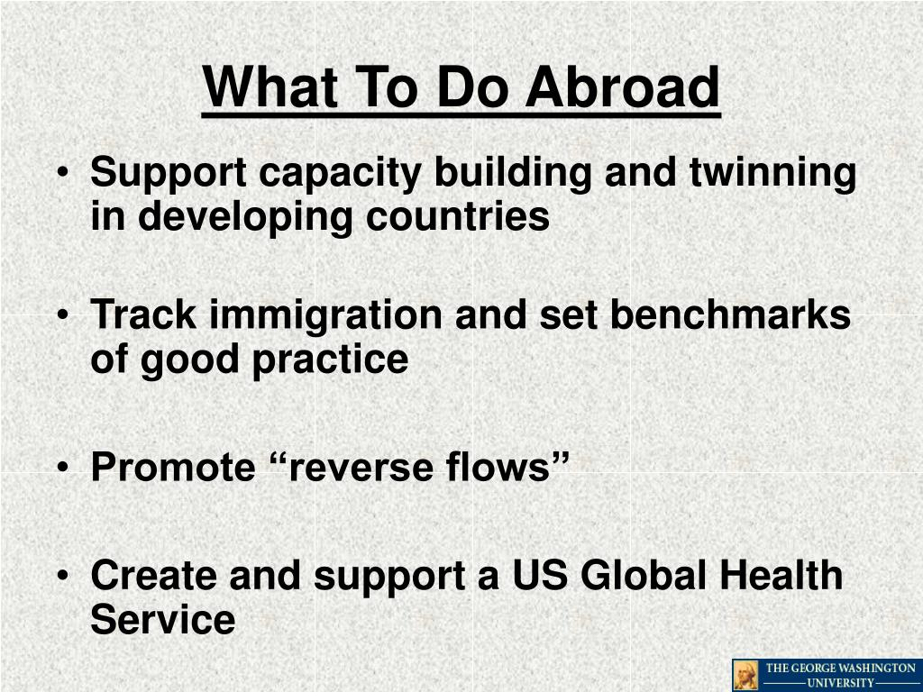 What To Do Abroad