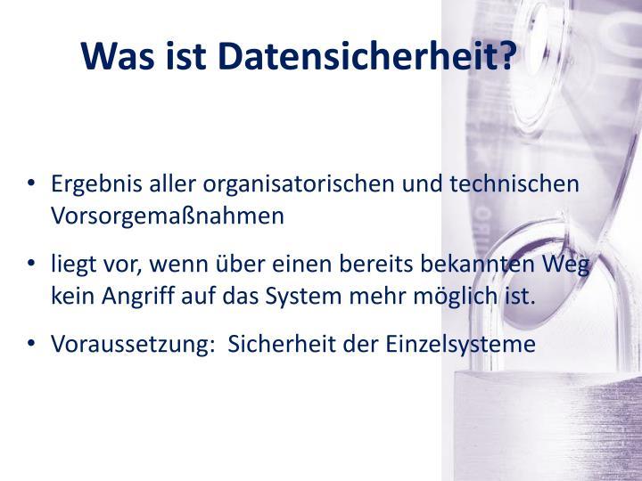 Was ist Datensicherheit?
