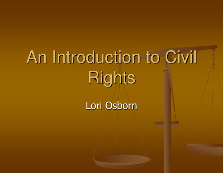 An Introduction to Civil Rights