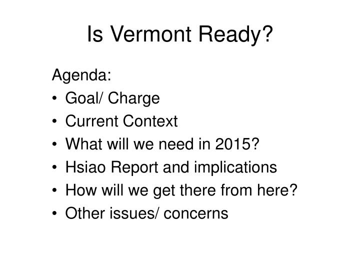 Is vermont ready