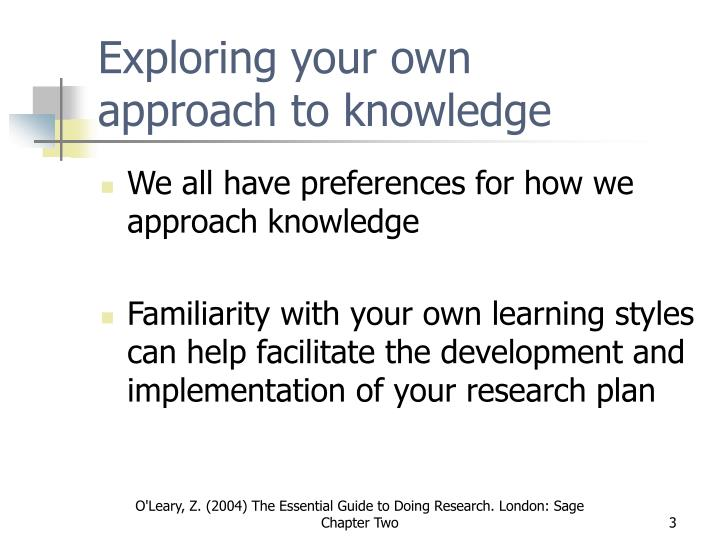 Exploring your own approach to knowledge