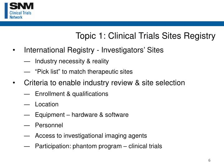 Topic 1: Clinical Trials Sites Registry
