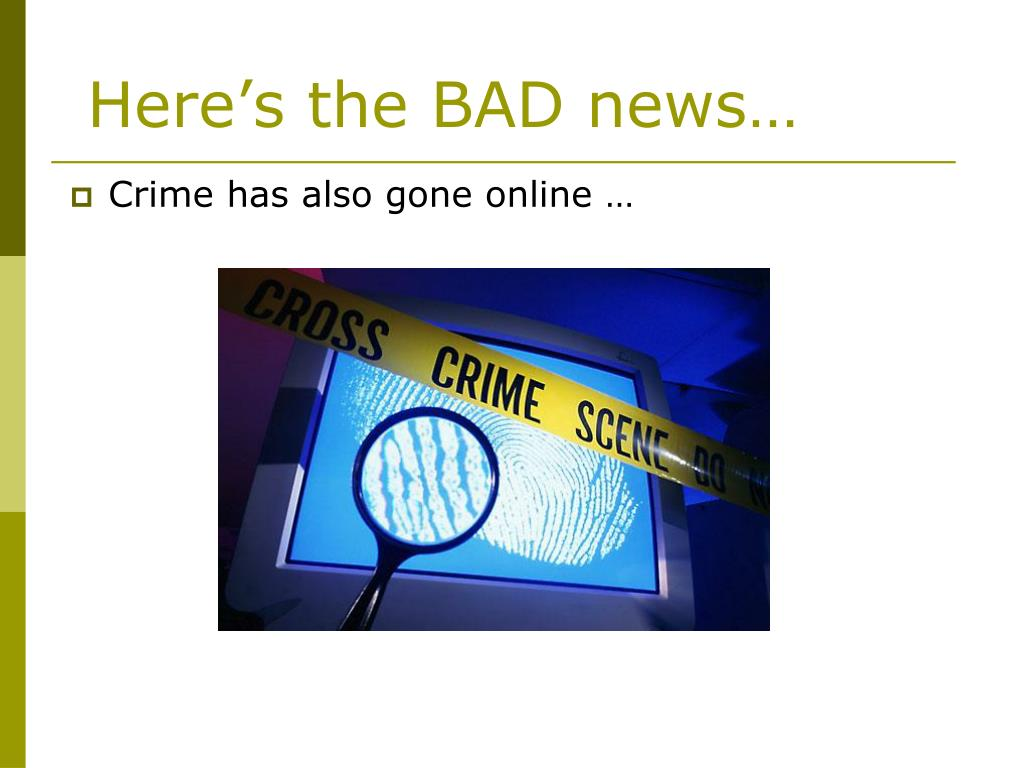 Here's the BAD news…