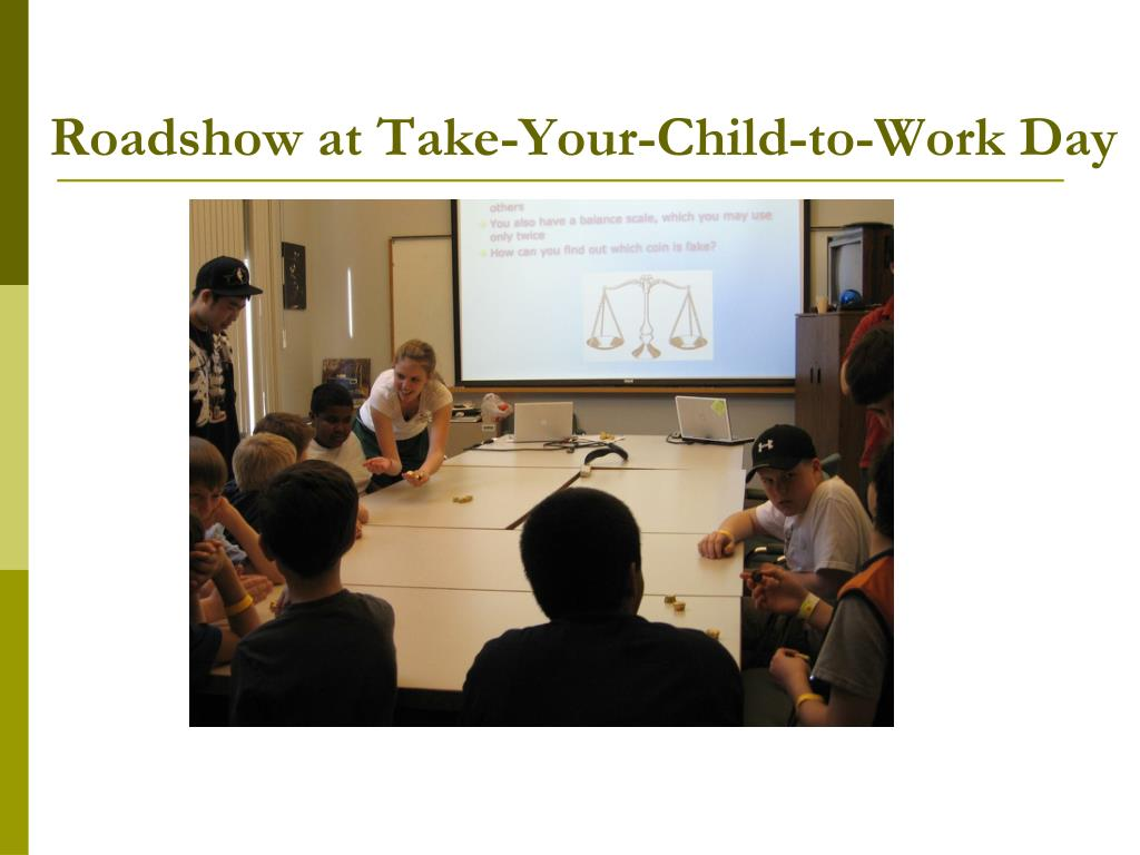 Roadshow at Take-Your-Child-to-Work Day