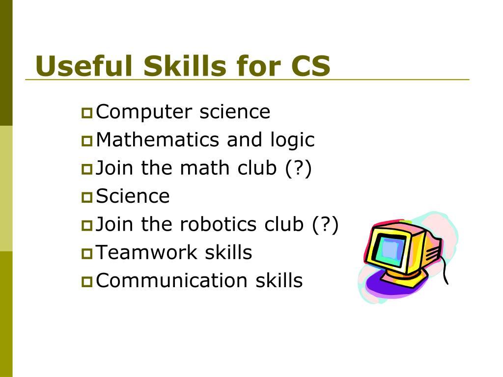 Useful Skills for CS