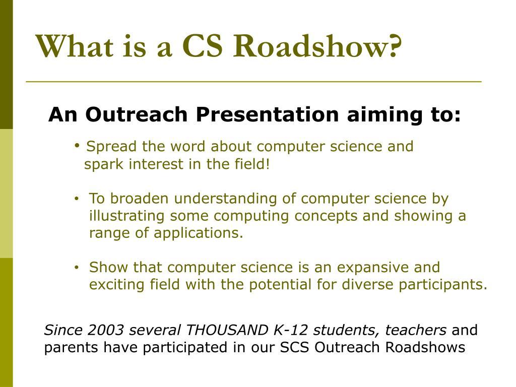 What is a CS Roadshow?