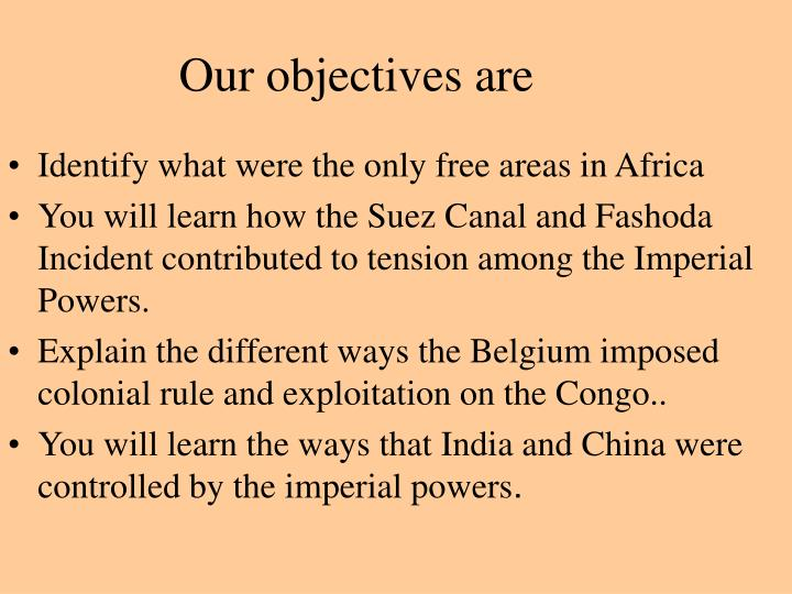 Our objectives are