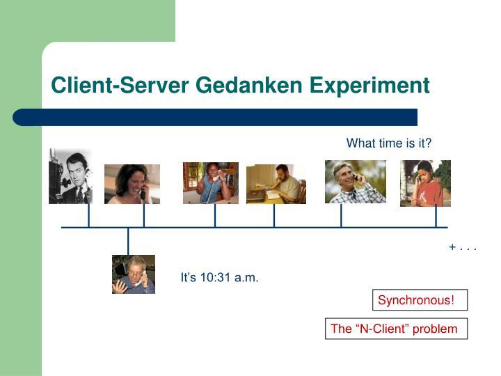 Client-Server Gedanken Experiment