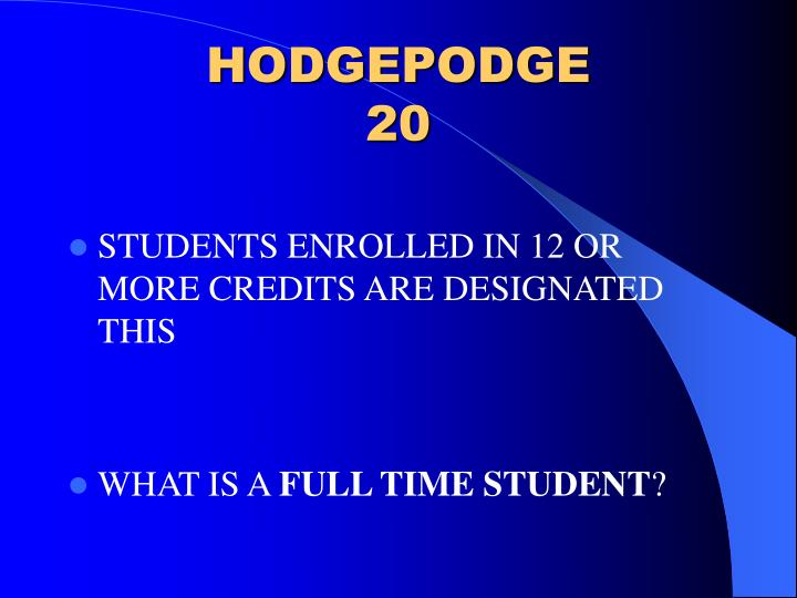 HODGEPODGE