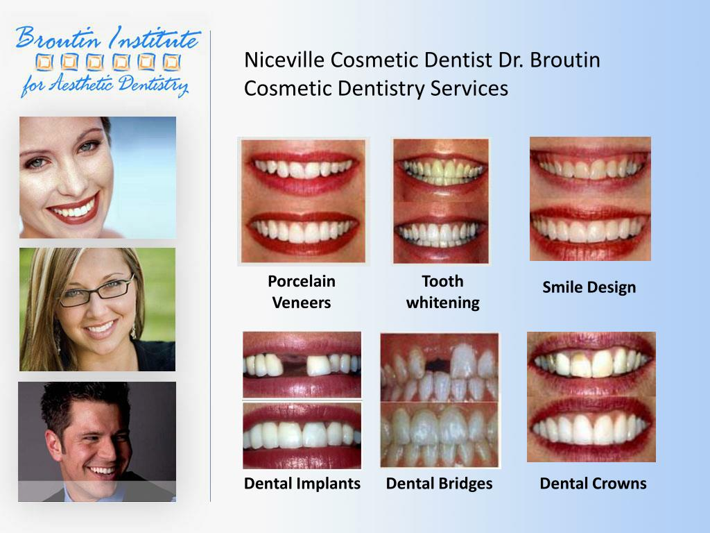Niceville Cosmetic Dentist Dr. Broutin Cosmetic Dentistry Services