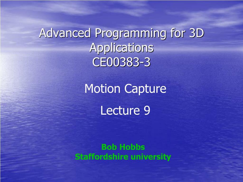 Advanced Programming for 3D