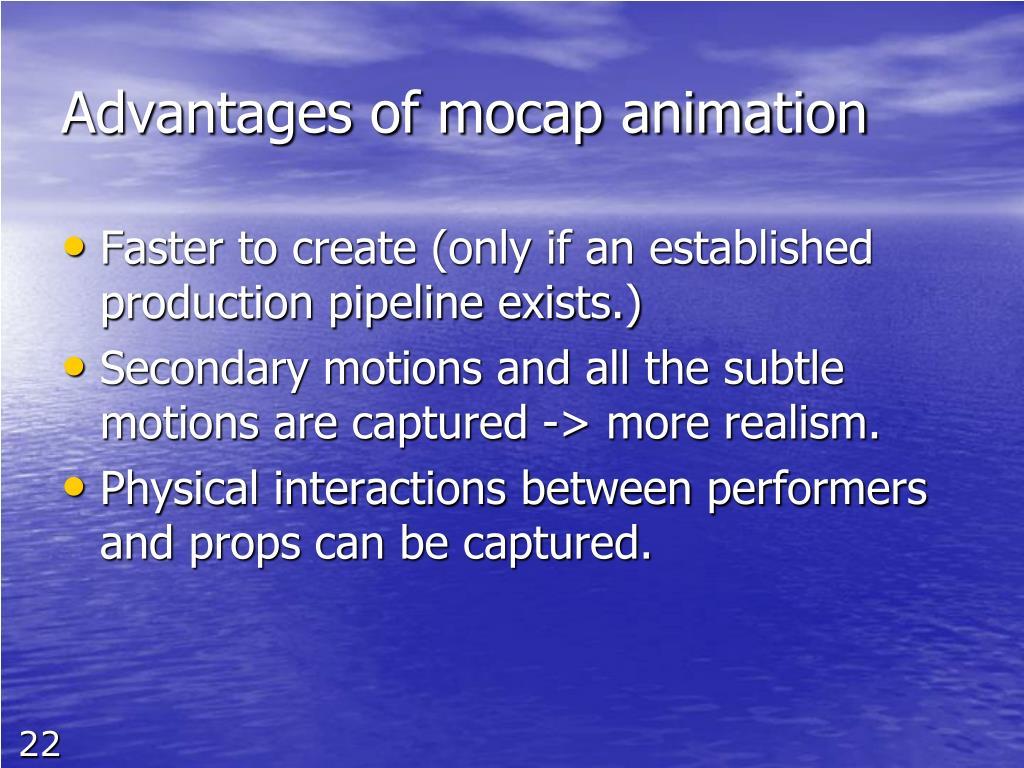 Advantages of mocap animation