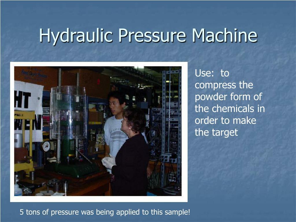 Hydraulic Pressure Machine