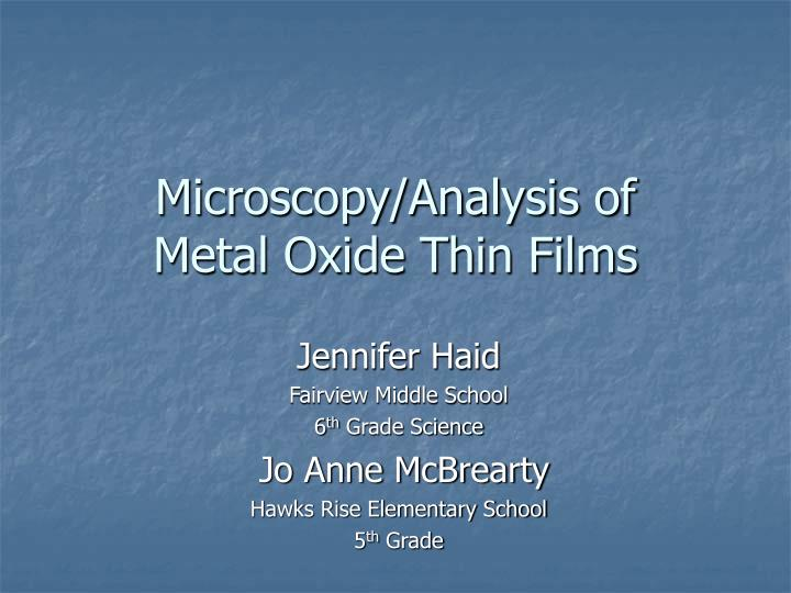 Microscopy analysis of metal oxide thin films