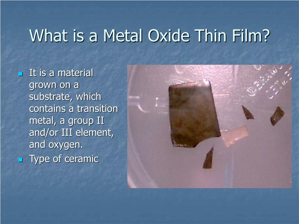 What is a Metal Oxide Thin Film?
