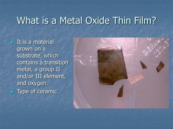 What is a metal oxide thin film