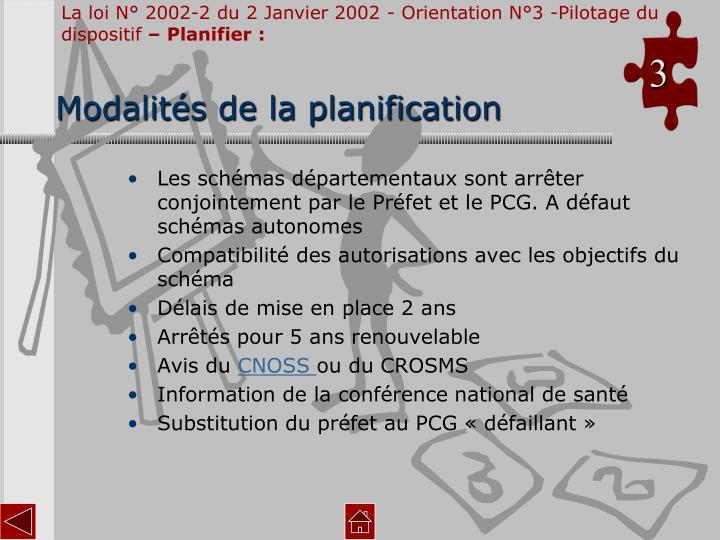 La loi N° 2002-2 du 2 Janvier 2002 - Orientation N°3 -Pilotage du dispositif