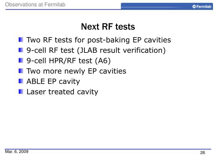 Next RF tests