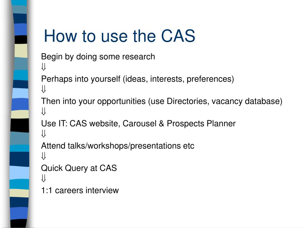 How to use the CAS