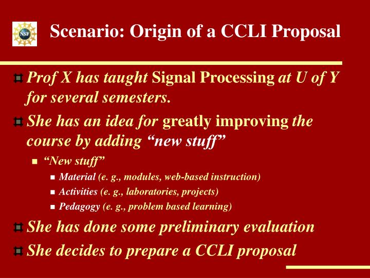 Scenario: Origin of a CCLI Proposal