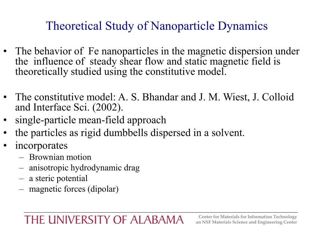 Theoretical Study of Nanoparticle Dynamics