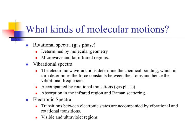 What kinds of molecular motions?
