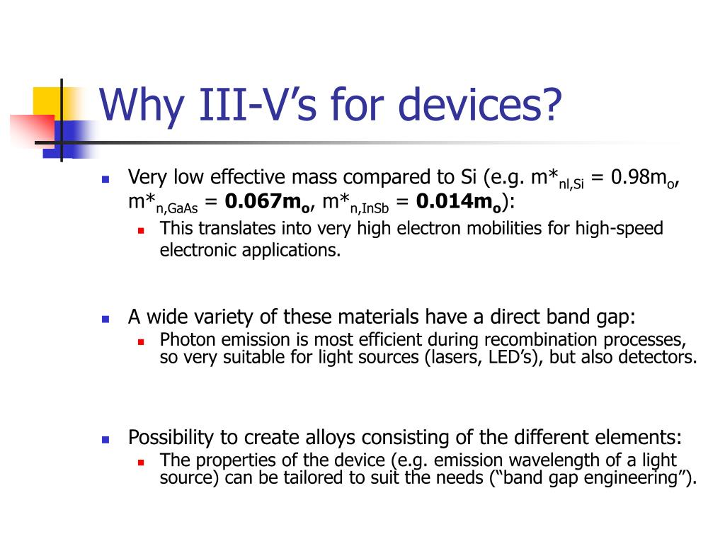 Why III-V's for devices?