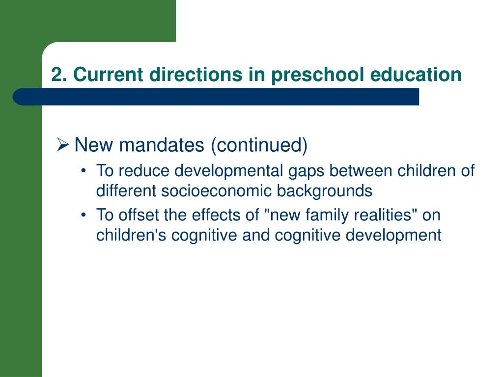 2. Current directions in preschool e